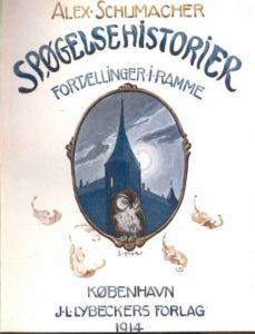 Spøgelseshistorier - fortællinger i ramme af Alex. Schumacher